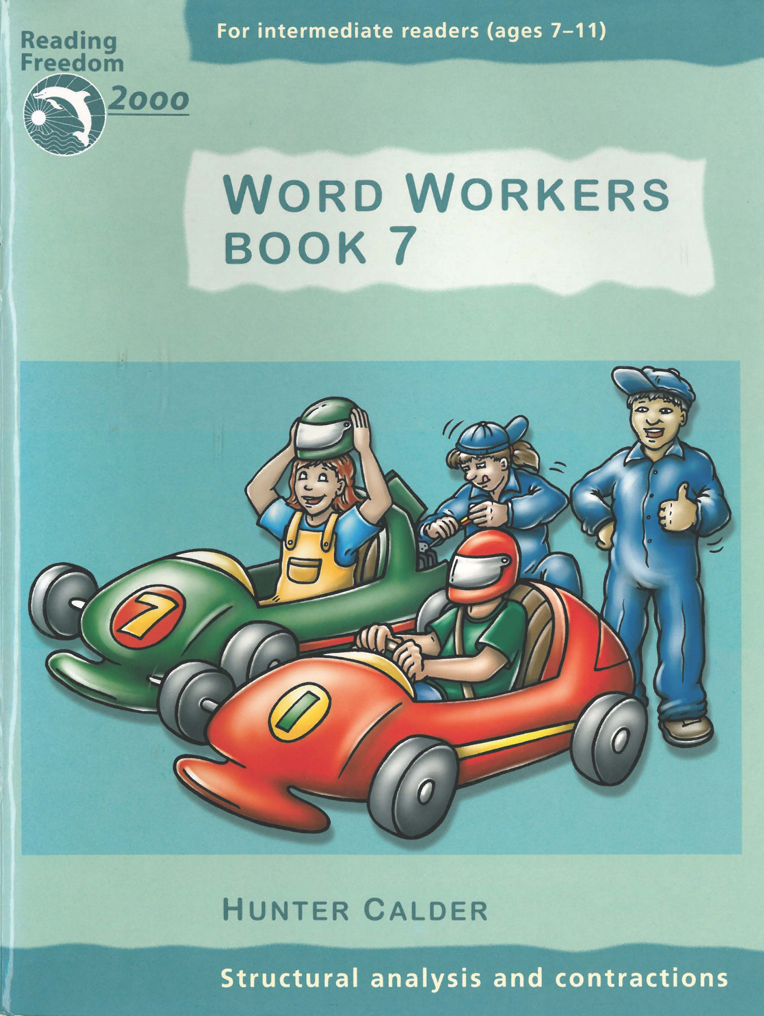 Reading Freedom Word Workers Book 7: Structural analysis and contractions