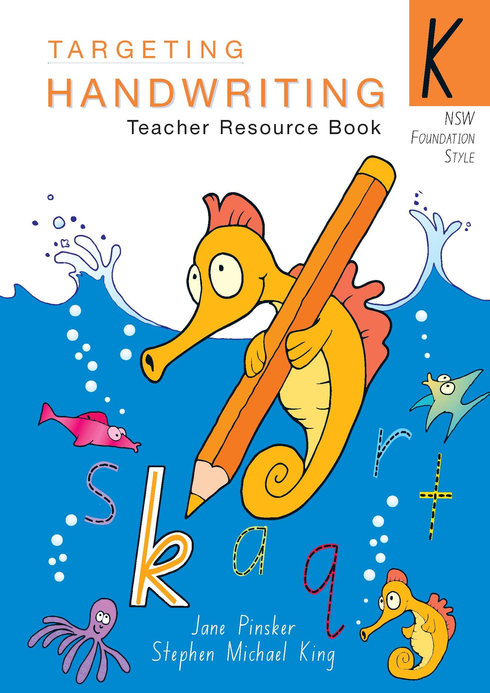 NSW Targeting Handwriting Teacher Resource Book Year K