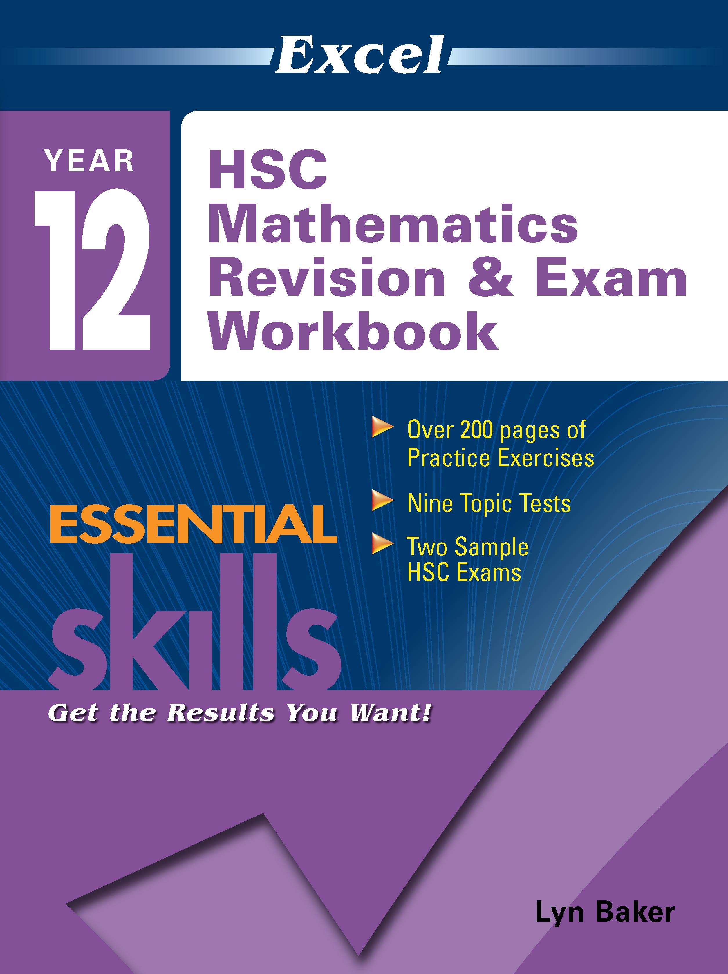 Excel Essential Skills: HSC Mathematics Revision & Exam Workbook Year 12