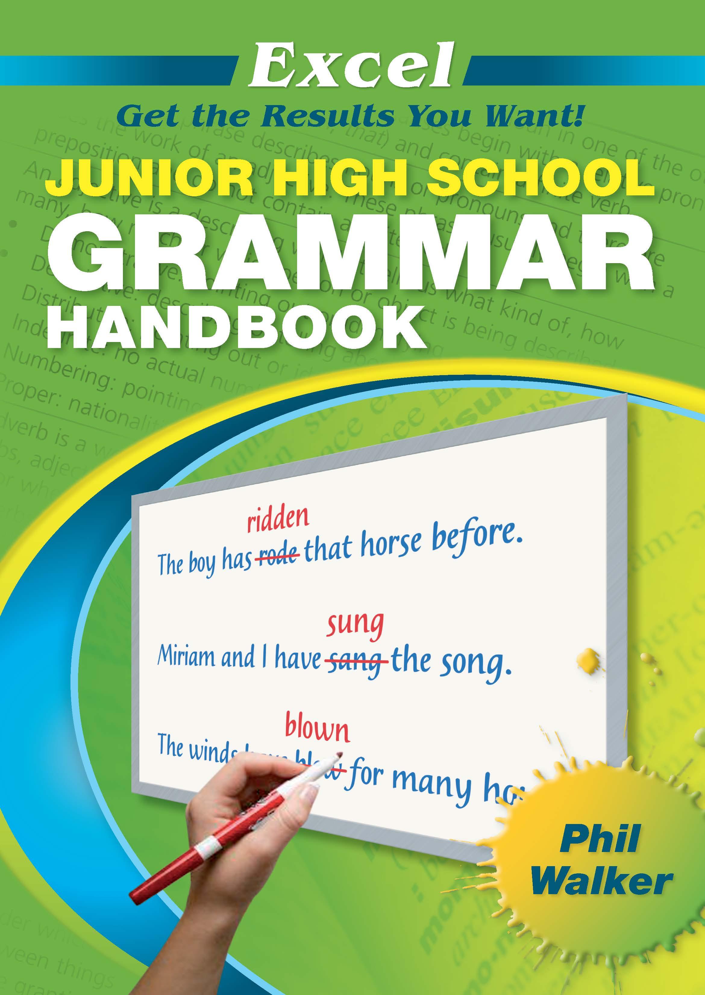 Excel Junior High School Grammar Handbook Years 7-10