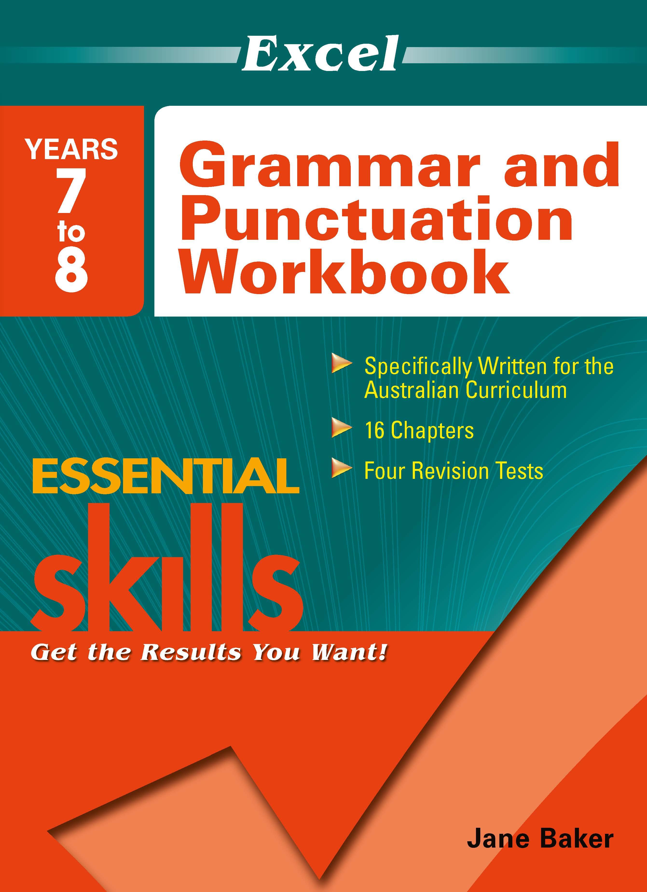 Excel Essential Skills: Grammar and Punctuation Workbook Years 7-8