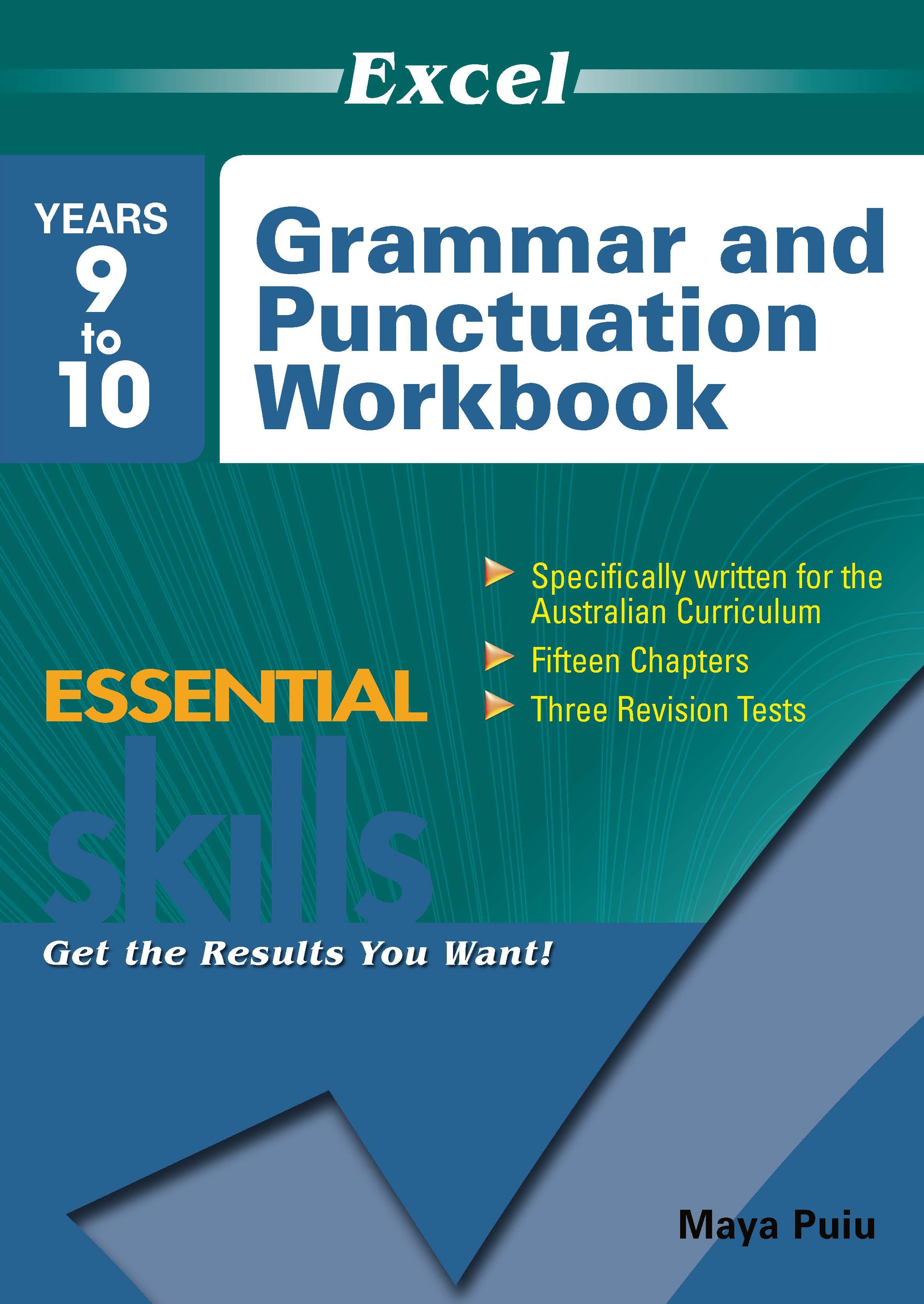 Excel Essential Skills: Grammar and Punctuation Workbook Years 9-10