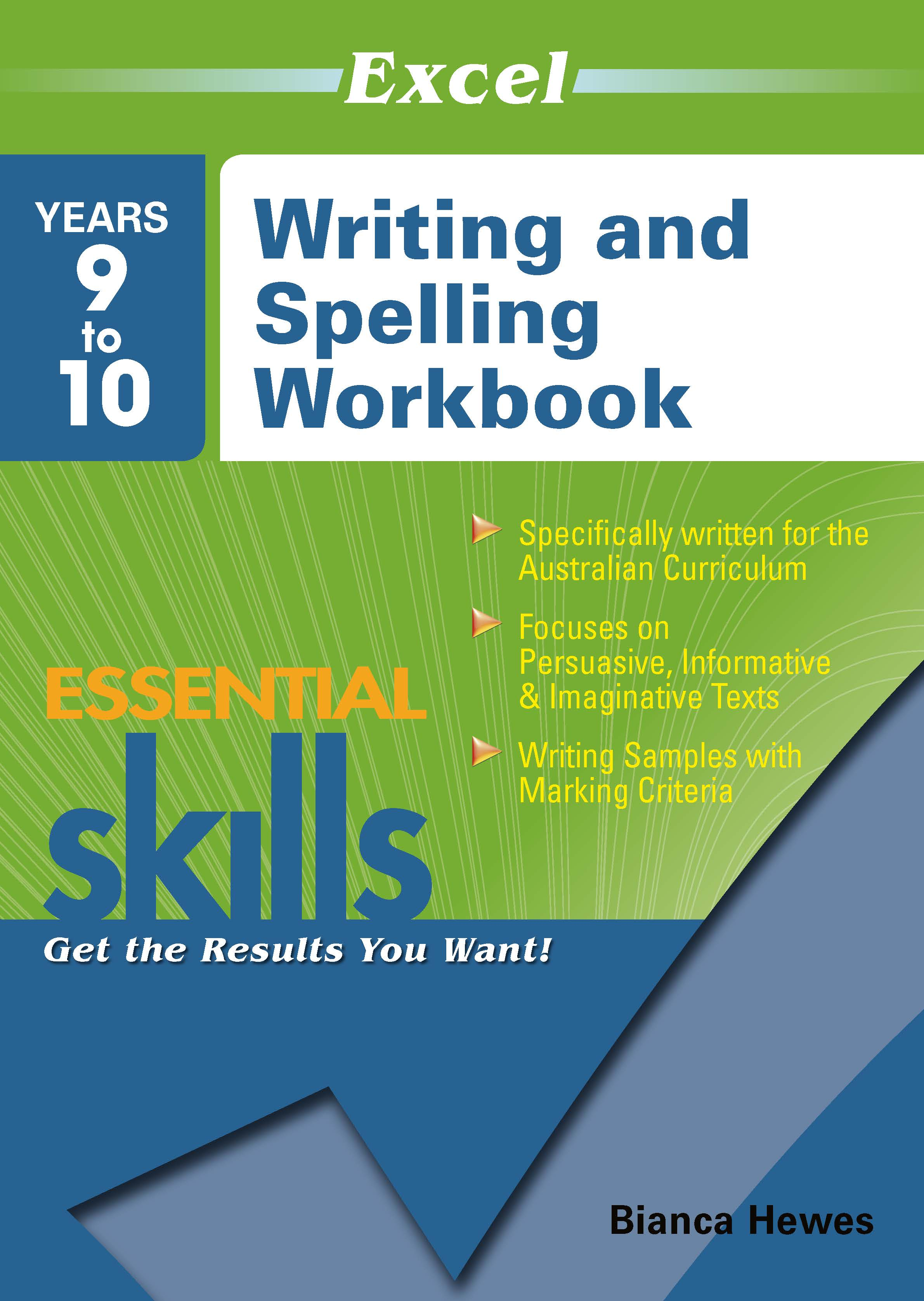 Excel Essential Skills: Writing and Spelling Workbook Years 9-10