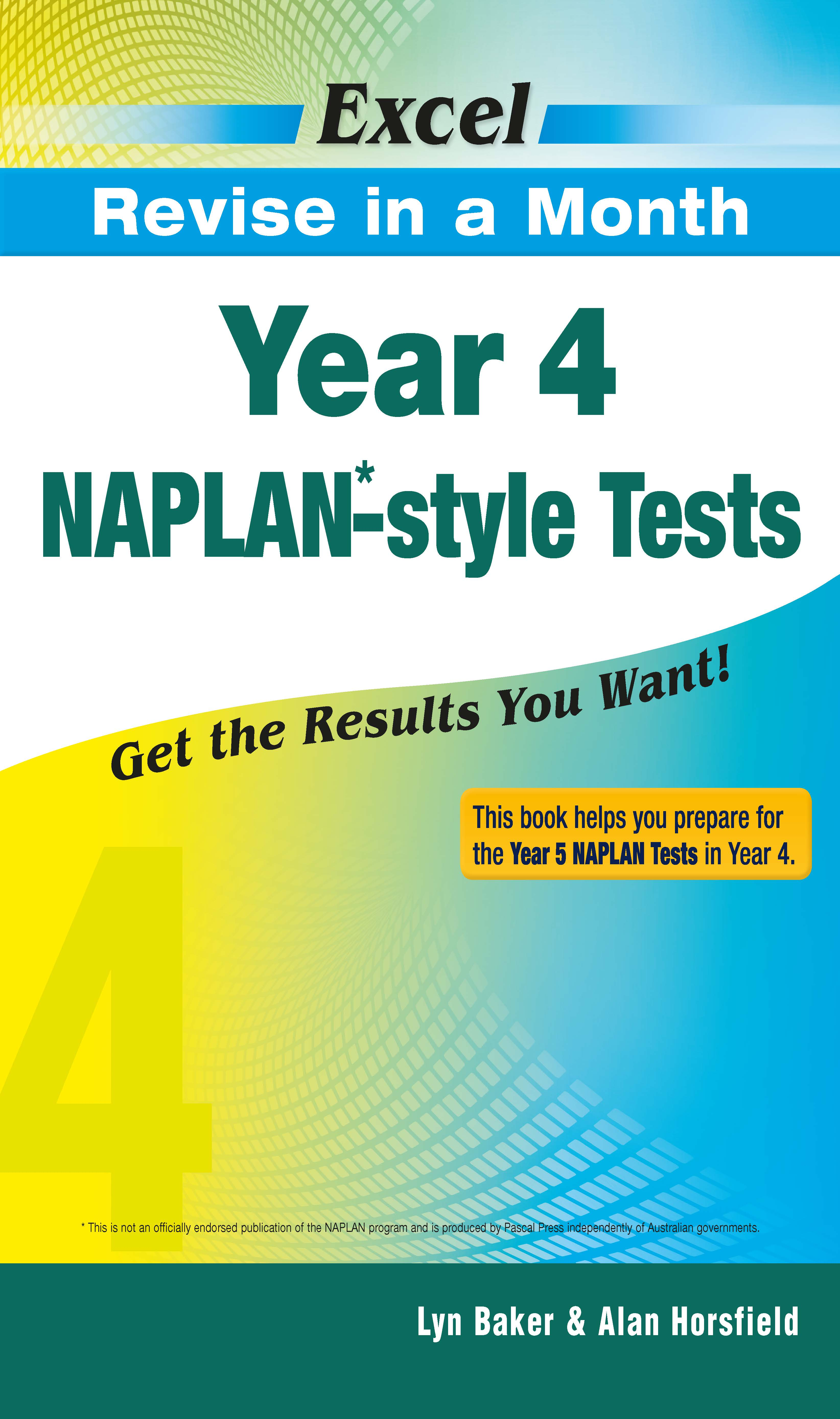 Excel Revise in a Month NAPLAN*-style Tests Year 4