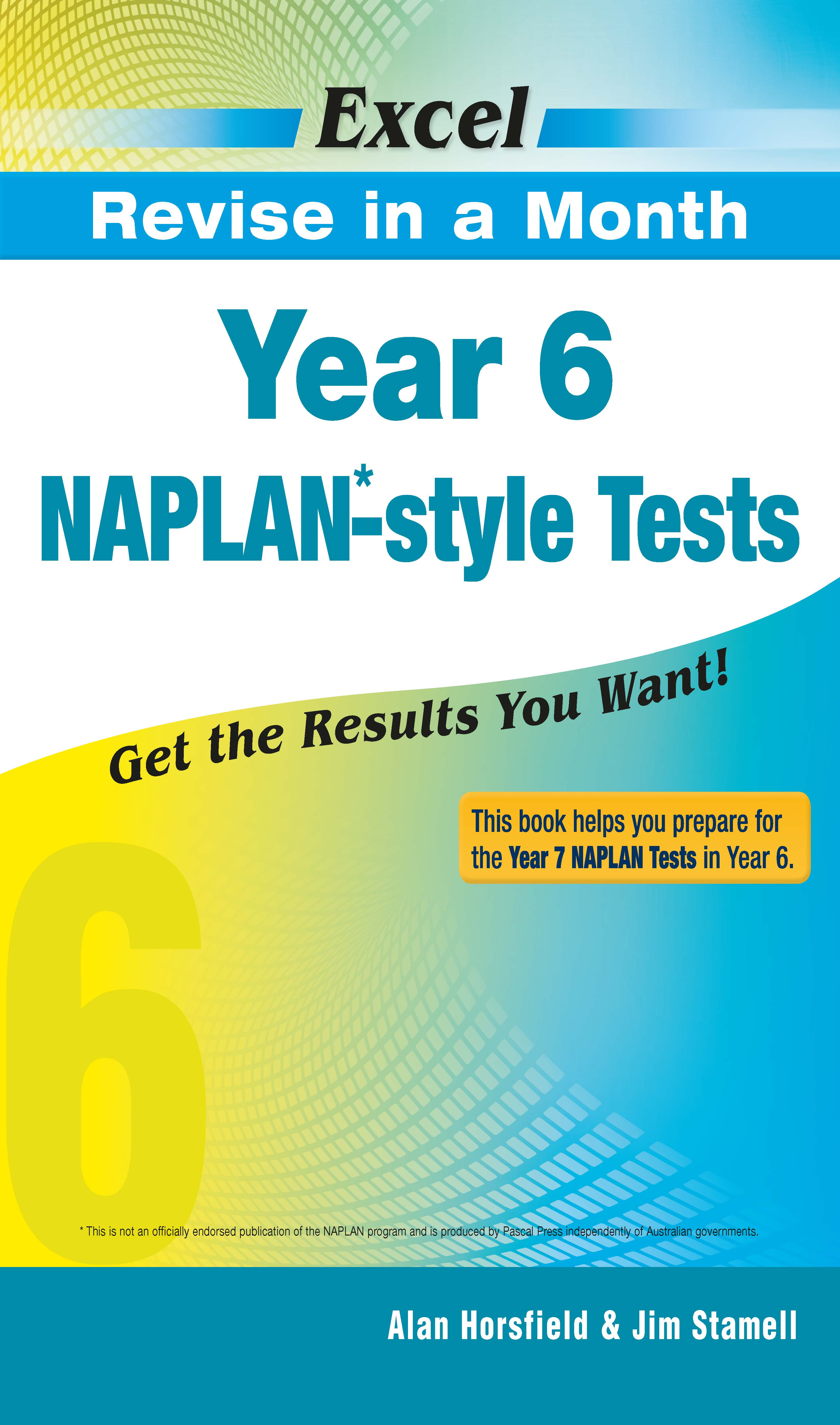 Excel Revise in a Month NAPLAN*-style Tests Year 6