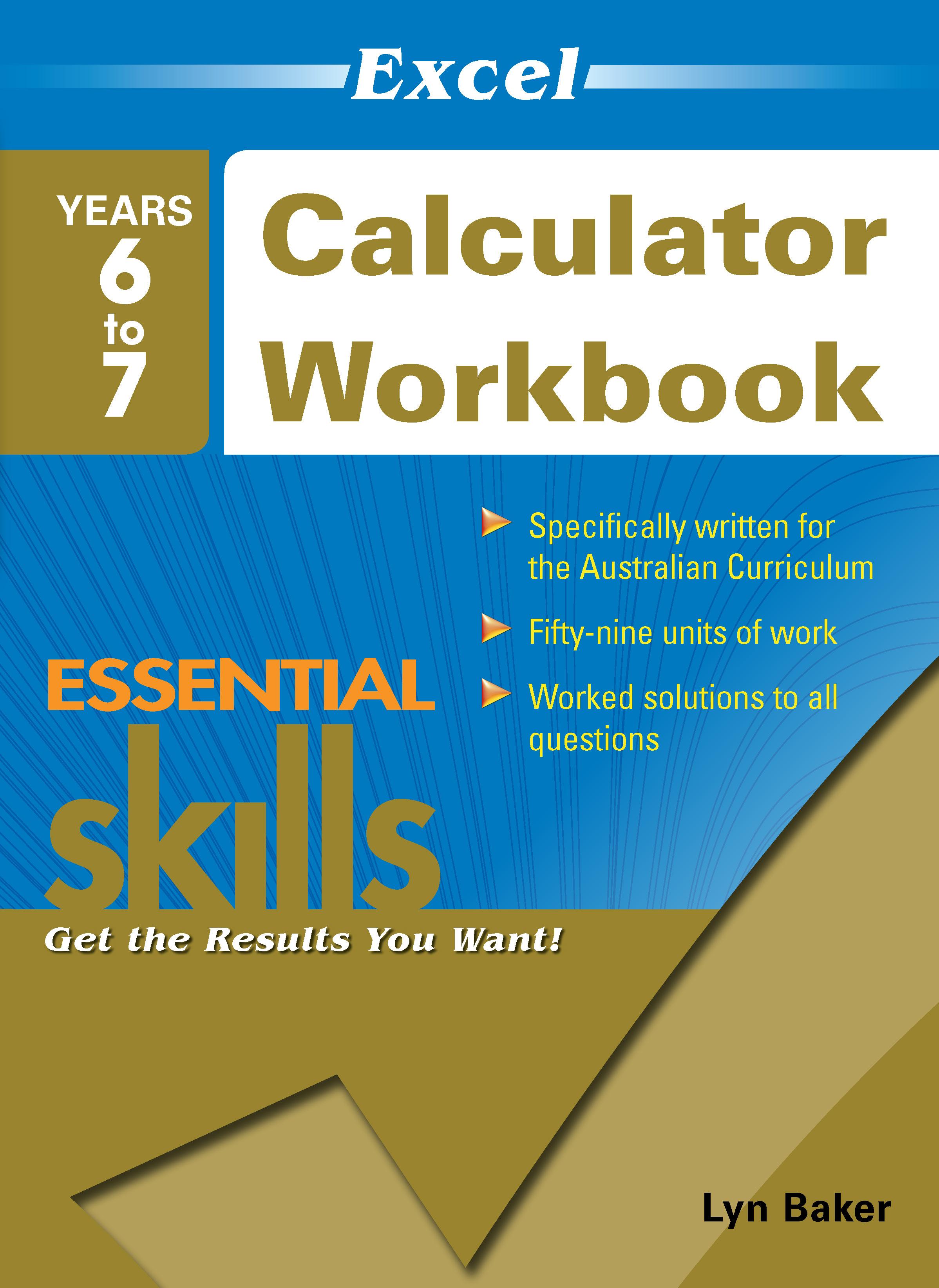 Excel Essential Skills: Calculator Workbook Years 6-7