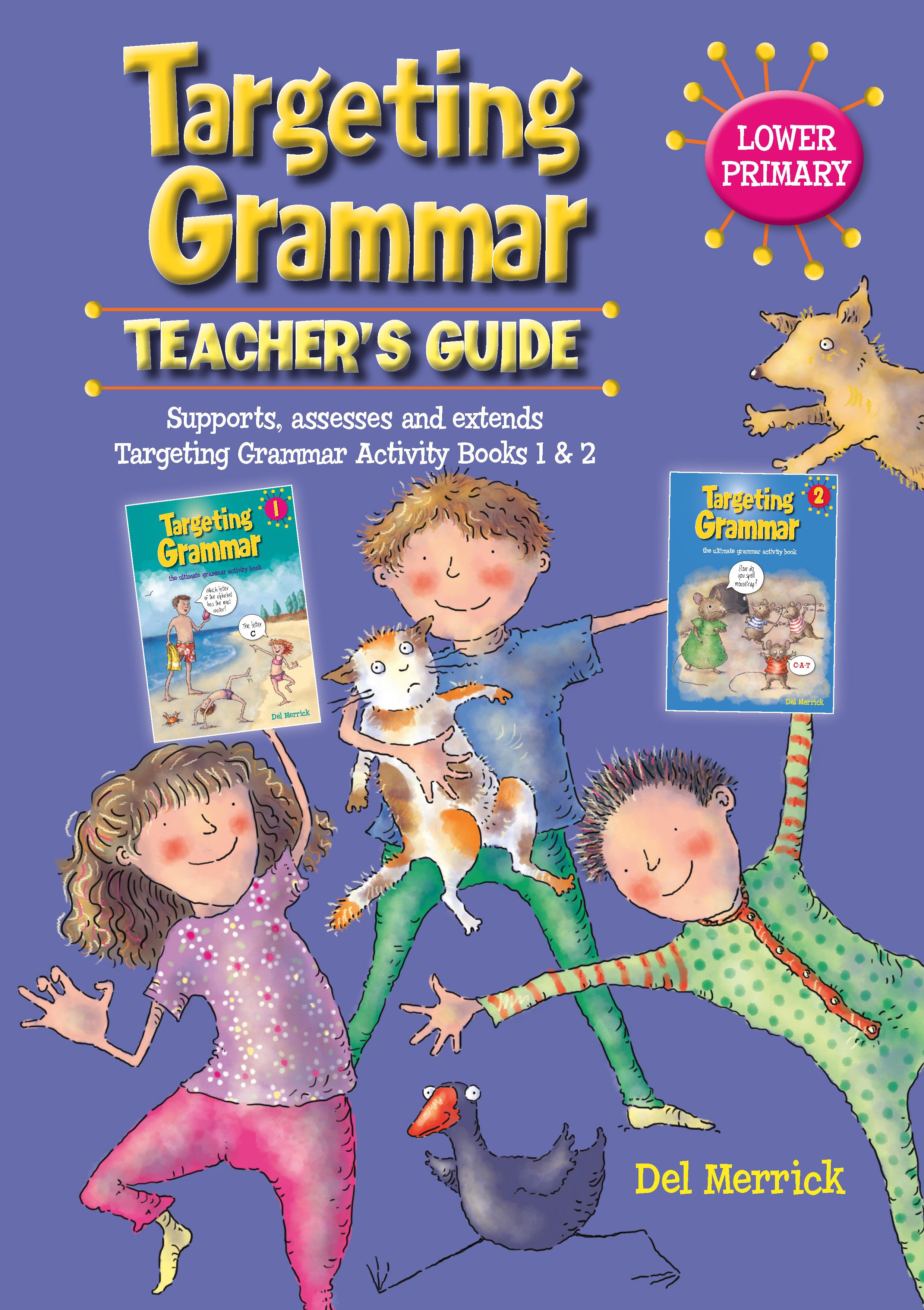 Targeting Grammar Teacher's Guide Lower Primary