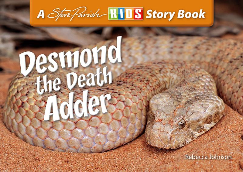 Steve Parish Reptiles & Amphibians Story Book: Desmond the Death Adder