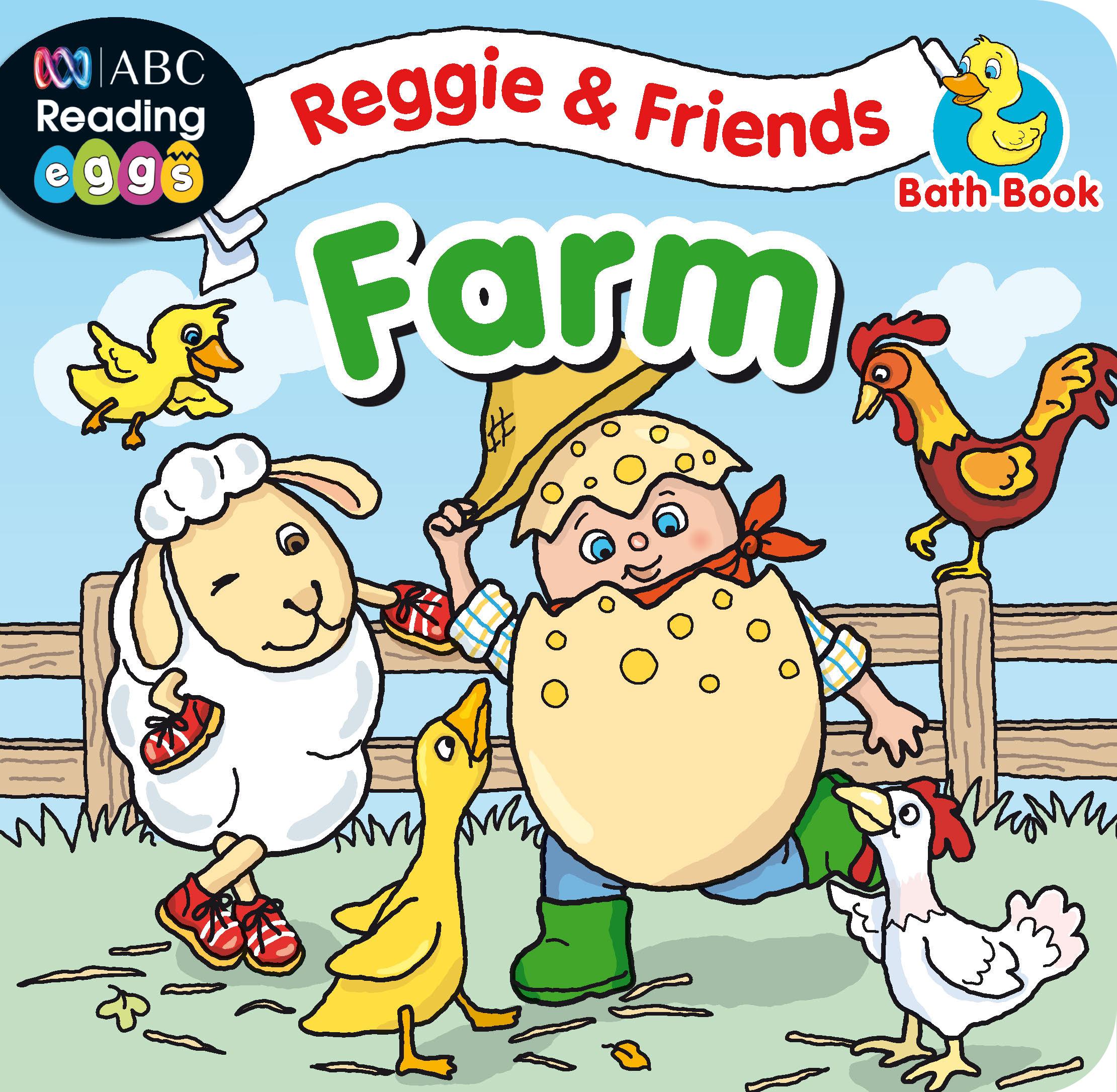 ABC Reading Eggs Bath Book - Reggie & Friends: Farm