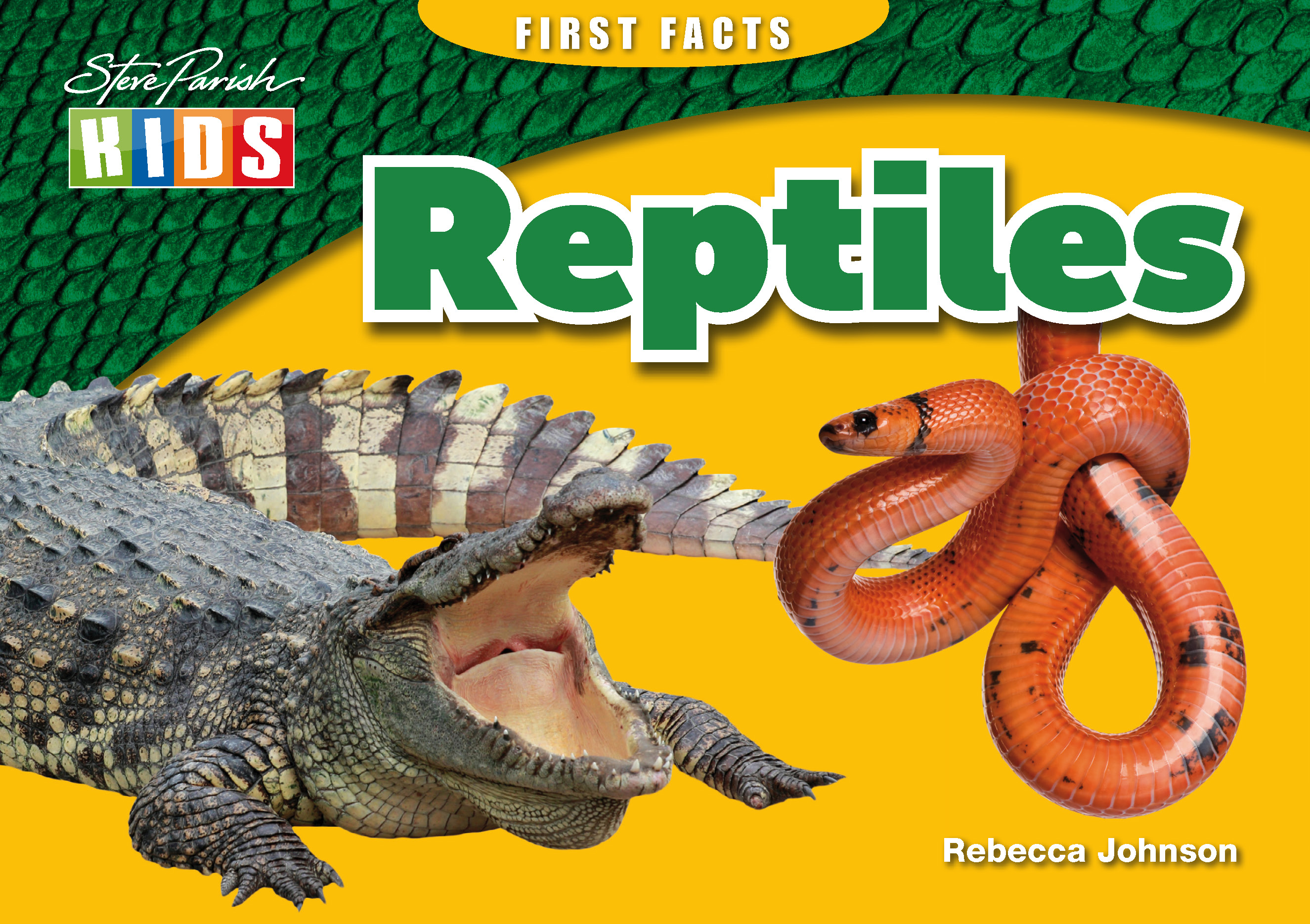 Steve Parish First Facts Story Book: Reptiles