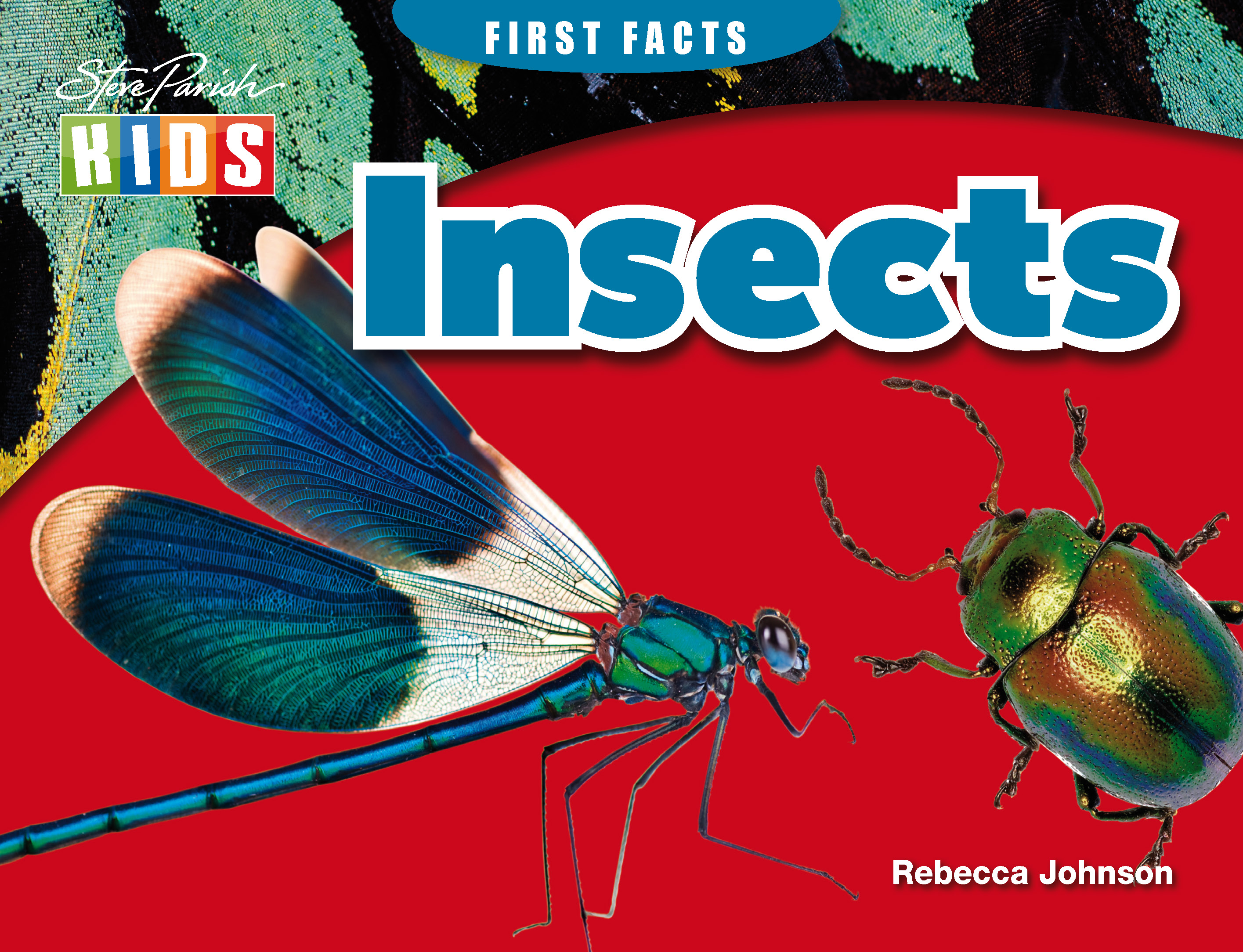 Steve Parish First Facts Story Book: Insects