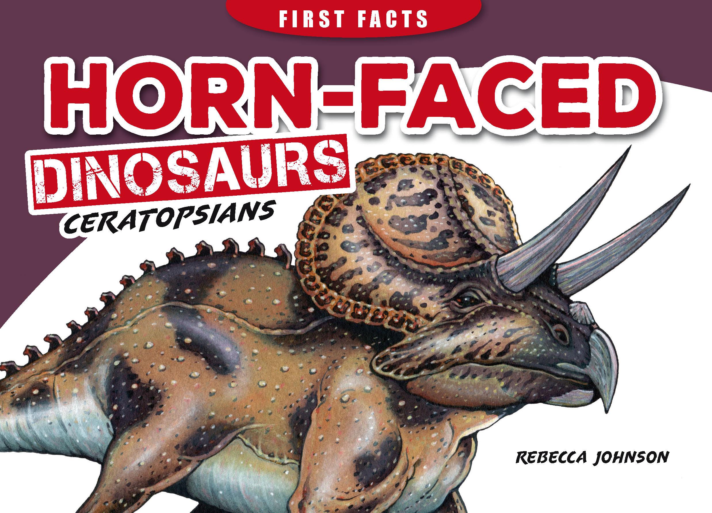 Steve Parish First Facts Dinosaurs: Horn-faced dinosaurs - Ceratopsians