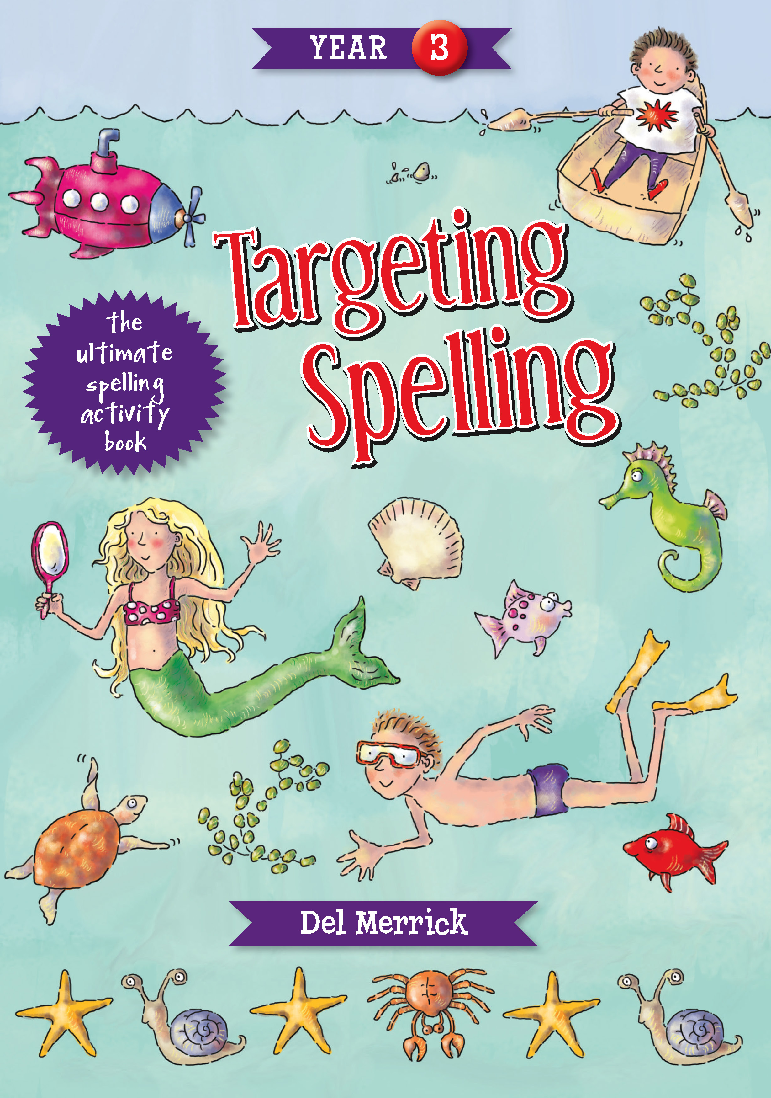 Targeting Spelling Activity Book Year 3