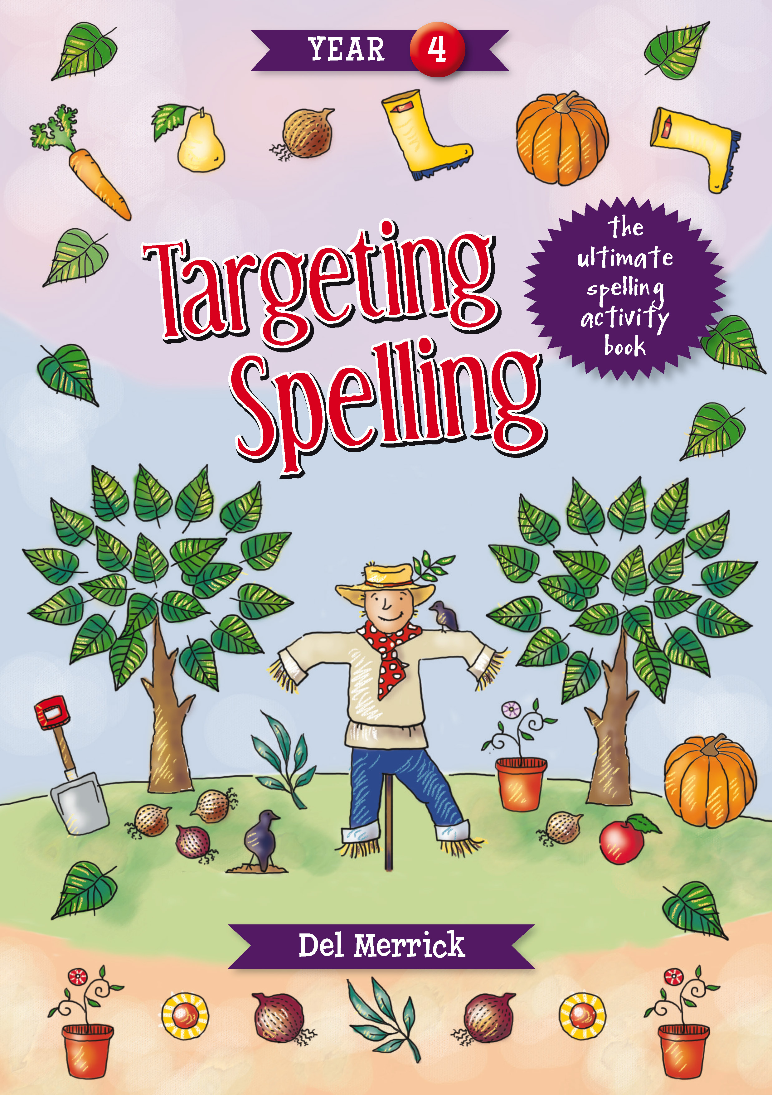 Targeting Spelling Activity Book Year 4