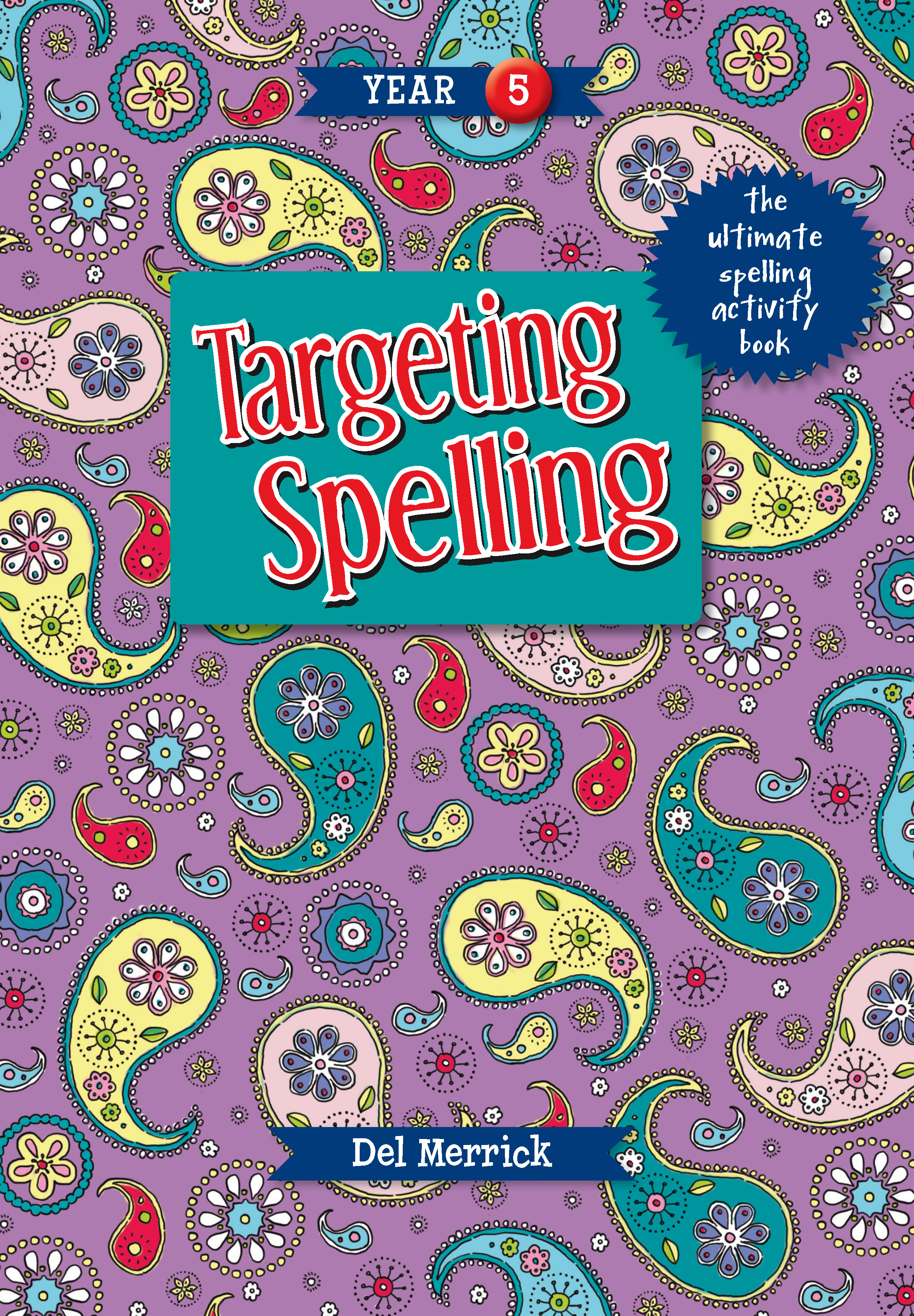 Targeting Spelling Activity Book Year 5
